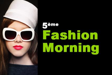 5ème Fashion Morning