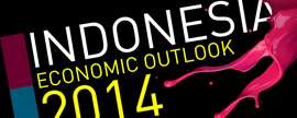 INDONESIA ECONOMIC OUTLOOK 2014