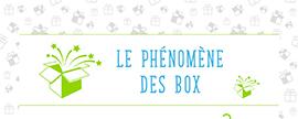 Tendances : Le phénomène des BOX