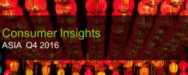 Asia Consumer Insights Q4 2016