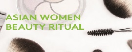 아시아 8개국 여성들의 뷰티 루틴 및 트렌드 : 스킨케어부터 메이크업까지