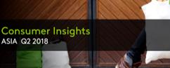 Asia Consumer Insights Q2 2018