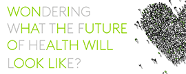 Healthier Futures – 19 March, London