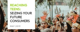Reaching Teens: Seizing Your Future Consumers