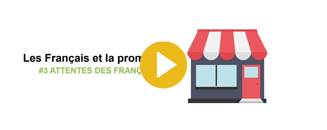 Quelles sont les attentes des Français sur les promos ?