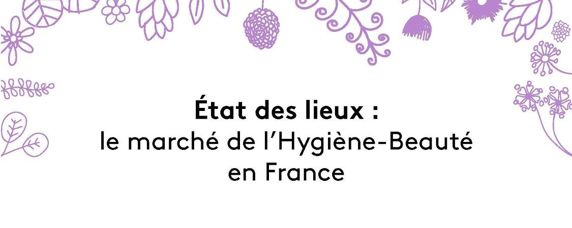 Infographie | Le marché de l'Hygiène-Beauté en France