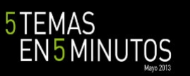 5 temas en 5 minutos - Argentina Mayo 2013