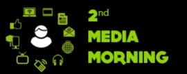 2nd Media Morning