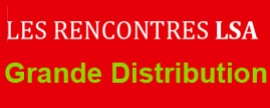 Journée Grande Distribution LSA