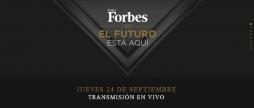 FORO FORBES 2015: El futuro está aquí